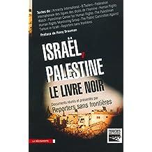 Israël, Palestine: le livre noir