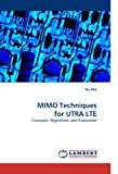 Mimo Techniques for Utra Lte, Na Wei, 3838337247