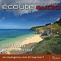 Écoute audio - La Bretagne. 7/2012: Französisch lernen Audio - Die Bretagne Hörbuch von  div. Gesprochen von:  div.
