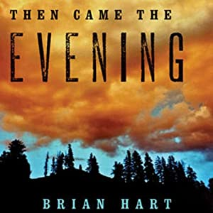 Then Came the Evening Audiobook