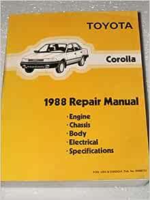 1988 Toyota Corolla Repair Manual Ae92 Series Complete Volume Toyota Motor Corporation Amazon Com Books