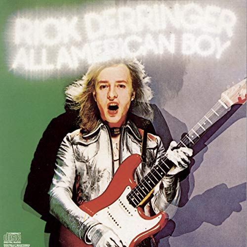 Which is the best rick derringer all american boy?