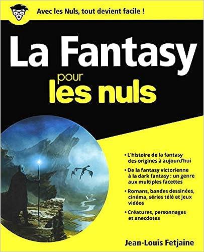 Jean-Louis Fetjaine - La Fantasy pour les Nuls