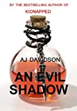 An Evil Shadow - A Val Bosanquet Mystery (The Val Bosanquet Mysteries Book 1)