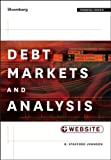 Debt Markets and Analysis, + Website (Bloomberg Financial), R. Stafford Johnson, 1118000005