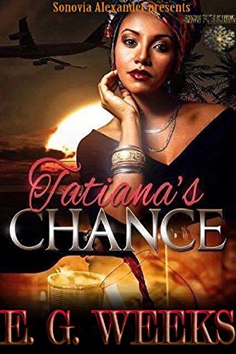 Search : Tatiana's Chance: The Tatiana Series Book 1