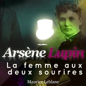 La femme aux deux sourires (Arsène Lupin 42) | Livre audio