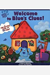 Welcome To Blue's Clues (A Lift-the-Flap Book) Board book