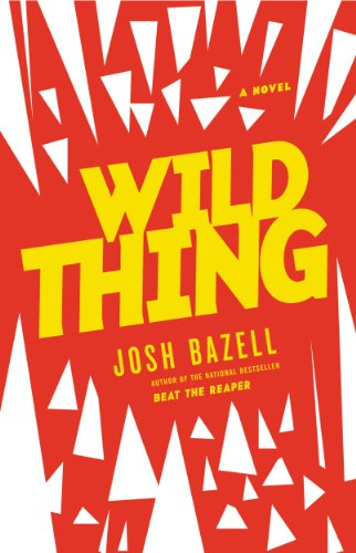 Wild thing a novel peter brown series book 2 kindle edition by wild thing a novel peter brown series book 2 by bazell fandeluxe Gallery