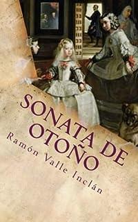 Sonata de Otono (Sonatas) (Volume 3) (Spanish Edition)