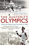 The Austerity Olympics, Janie Hampton, 1845134230