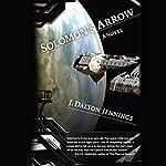 Solomon's Arrow: A Novel | J. Dalton Jennings
