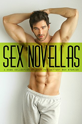 Download Sex Novellas - A Huge Collection of only the Hottest Sex