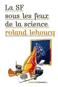 La SF sous les feux de la science par Roland Lehoucq