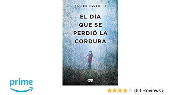Amazon.com: El día que se perdió la cordura / The Day Sanity ...