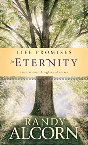 Image result for Life Promises for Eternity by Randy Alcorn