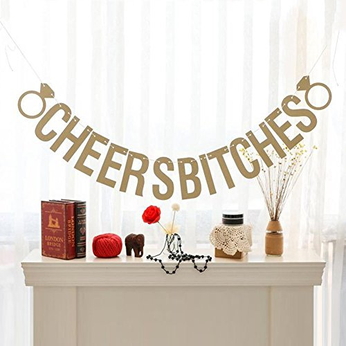 Fecedy Glittery Gold CHEERS BITCHES Letters And Ring Banner for Wedding Party Decoration -
