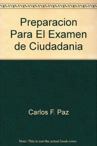 Preparacion para el examen de ciudadania (Spanish Edition)