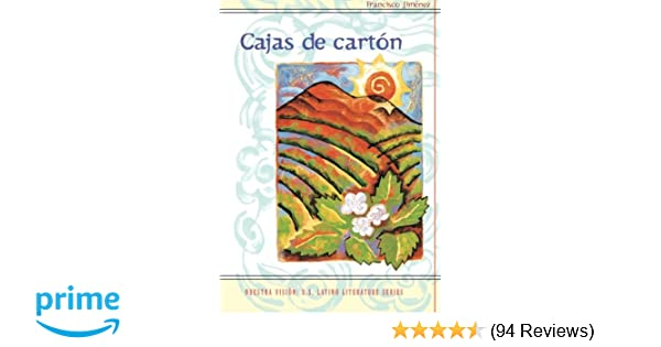 Amazon.com: Cajas de carton (Nuestra Vision) (Spanish Edition) (World Languages) (9780395955819): Francisco Jiménez, Luis Leal: Books