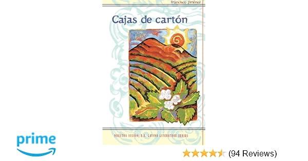 Amazon.com: Cajas de carton (Nuestra Vision) (Spanish Edition) (World Languages) (9780395955819): Francisco Jiménez, Luis Leal: Books
