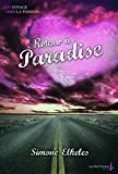 Retour à Paradise. Paradise, tome 2 (2)