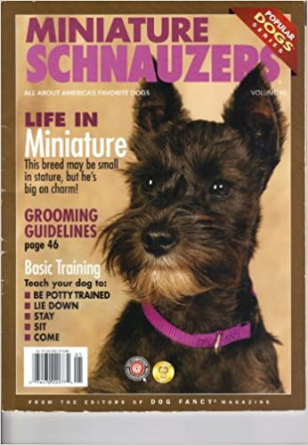 Miniature Schnauzers Volume 46 Popular Dogs Series Amy K Hooper