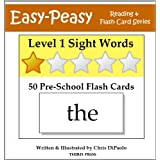 Level 1 Sight Words: 50 Pre-School Flash Cards (Easy-Peasy Reading & Flash Card Series)