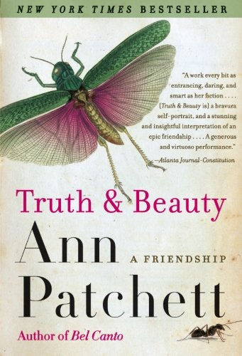 Book cover from Truth & Beauty: A Friendship by Ann Patchett