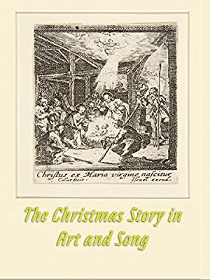 The Christmas Story in Art and Song