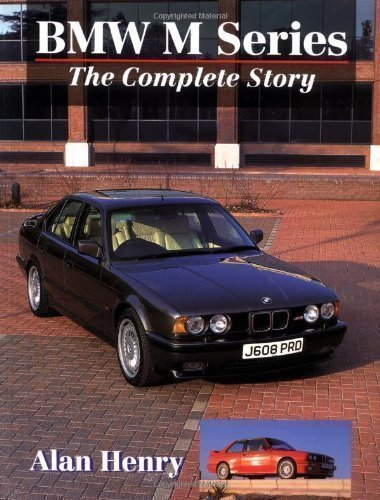 BMW M-Series: The Complete Story (Crowood AutoClassic) New Edition by Henry, Alan published by The Crowood Press Ltd (1998)