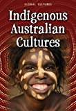 Indigenous Australian Cultures, Mary Colson, 1432967916