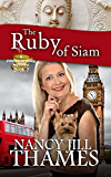The Ruby of Siam: A Jillian Bradley Mystery, Book 7