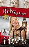 The Ruby of Siam: A Jillian Bradley Mystery, Book 7
