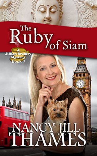 The Ruby of Siam: A Jillian Bradley Mystery Book 7: (Jillian Bradley Christian Cozy with Suspense Mysteries Series Book 7)