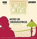 Mord im Orientexpress: Die vollständige Lesung (Hercule Poirot, Band 13)