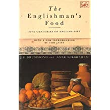 The Englishman's Food: Five Centuries of English Diet