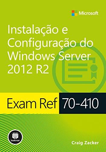 Exam Ref 70-410: Instalação e Configuração do Windows Server 2012 R2