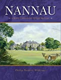 img - for Nannau - A Rich Tapestry of Welsh History book / textbook / text book