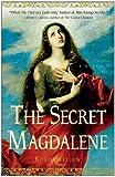 The Secret Magdalene, Ki Longfellow, 0307346676