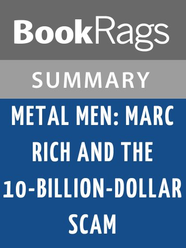 Summary & Study Guide Metal Men by A. Craig Copetas