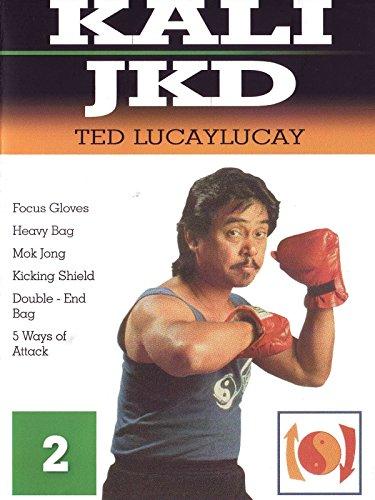 (Kali JKD Ted LucayLucay 2)