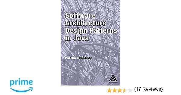 Software Architecture Design Patterns In Java Partha Kuchana