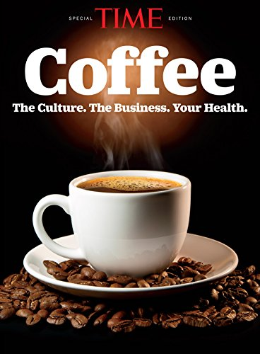 TIME Coffee: The Culture. The Business. Your Health.