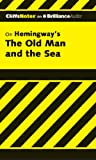 The Old Man and the Sea (Cliffs Notes Series)