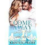 Come Away With Me: A With Me In Seattle Novel