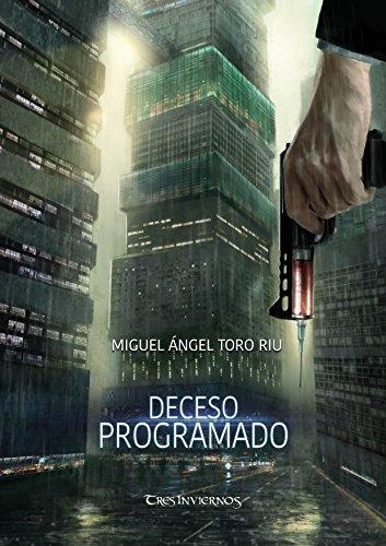 Deceso programado (Dark Winter nº 2) (Spanish Edition)