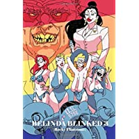Belinda Blinked; 3: The Continuing Erotic Story of Sexual Activity, Dripping Action and Even Bigger Business Deals as Belinda Relentlessly Continues to Earn Her Huge Bonus.