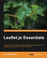 Leaflet.js Essentials Front Cover