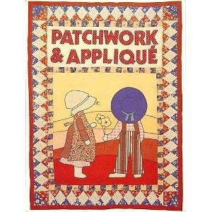 Patchwork and Applique (Patchwork Applique)