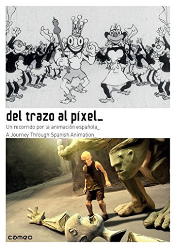 Del Trazo al Pixel - un recorrido por la animacion Espanola- A journey through Spanish Animation- Import from Spain - 3 dvd set with 160 page booklet about the 52 animated short films- 1909 to 2015 - All Regions by Cameo Media
